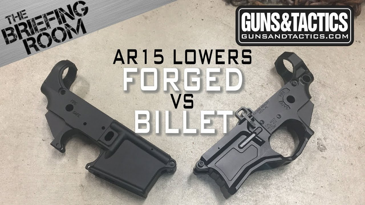 Image Billet the briefing room: ar15 lower receivers forged vs billet - youtube