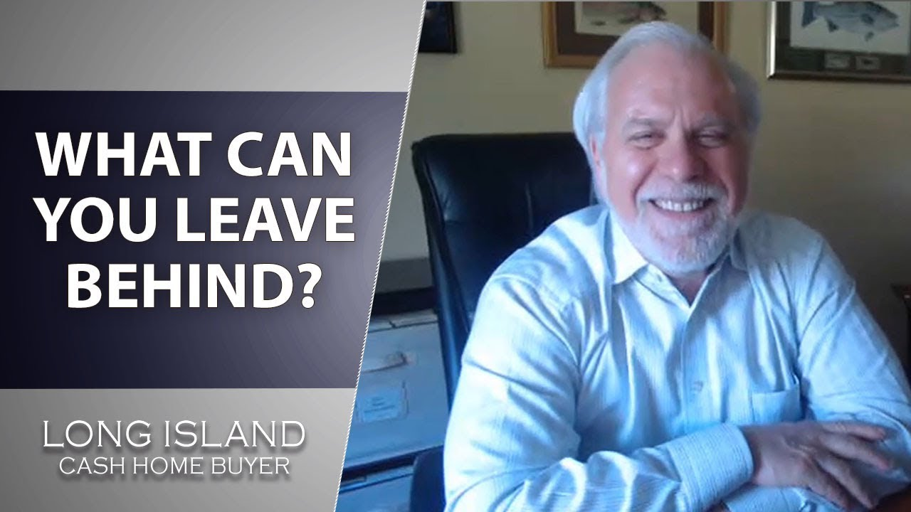 Long Island Real Estate Agent: If I Buy Your House, What Can You Leave Behind?