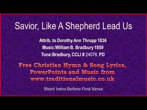 Savior Like A Shepherd Lead Us(Blessed Jesus) - Hymn Lyrics & Music