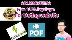 free 100% leagal vpn for Dating website | cpa marketing part 5 |cactus vpn|2019