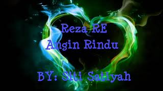 "Lirik Lagu Angin Rindu ""Reza RE"""