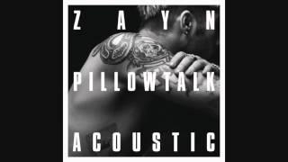 ZAYN - PILLOWTALK (Tahe Living Room Session) [Audio Official]