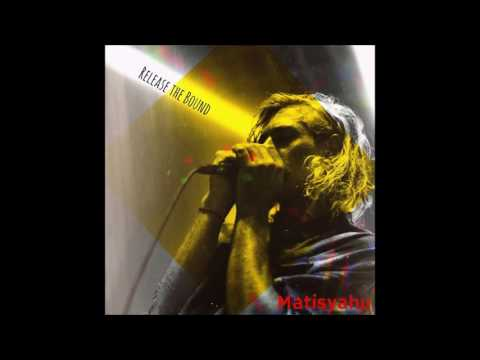 Matisyahu - Realease The Bound EP