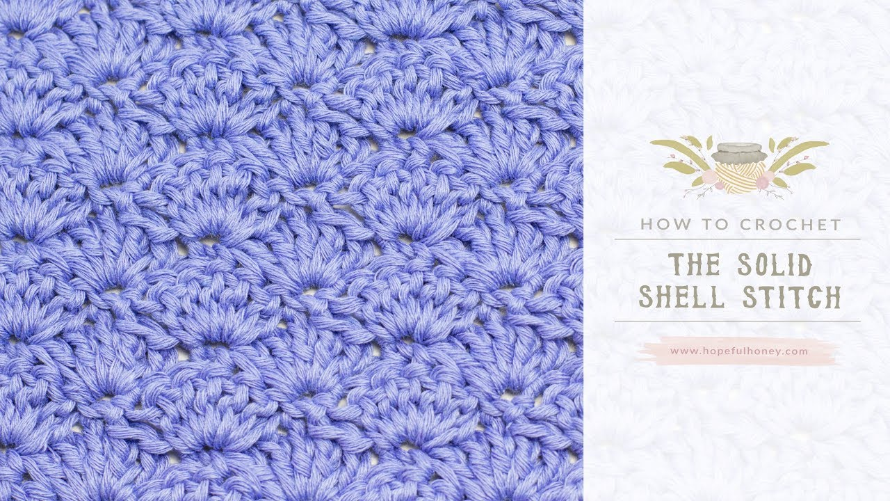 Crochet Stitches Shell Instructions : How To: Crochet The Solid Shell Stitch - Easy Tutorial - YouTube