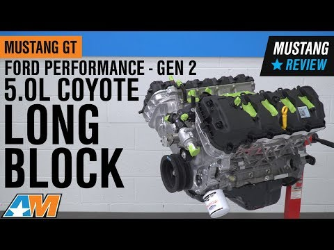 2015-2017 Mustang GT Ford Performance GEN 2 5.0L Coyote Long Block Review