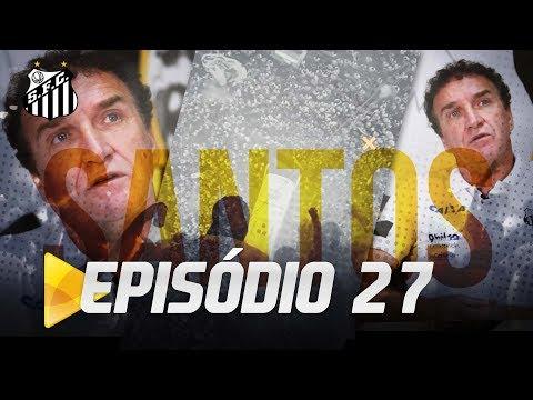 CONFIRA O EP. 27 COMPLETO DO PROGRAMA SANTOS TV