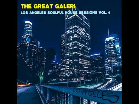 Los Angeles Soulful House Sessions Vol. 4