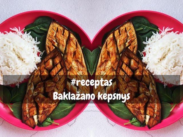 #receptas - baklažano kepsnys / Tupperware Sapnas / Vegan Pipiras