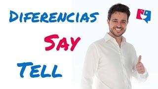 Diferencias entre say y tell, con ejercicios para su práctica