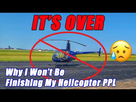 Why I Cancelled My Checkride And Stopped My Helicopter Training