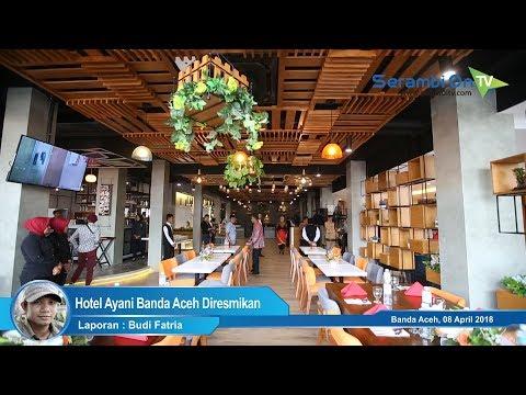 Hotel Ayani Banda Aceh Diresmikan