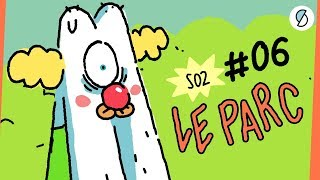 LE PARC - Monsieur Flap S2 #6