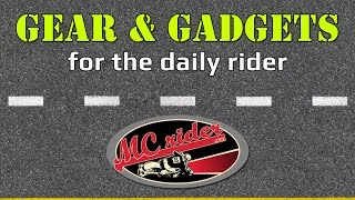 Motorcycle Gear and Gadgets for the Daily Rider