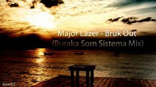 Major Lazer - Bruk Out (Buraka Som Sistema Mix)