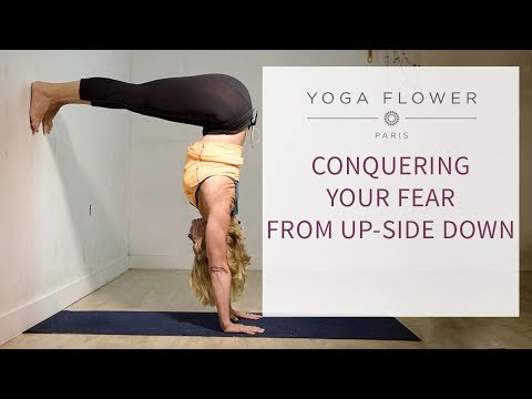 CONQUERING YOUR FEAR FROM UP-SIDE DOWN ( ARDHA ADHO MUKHA VRKSASANA)