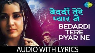 Bedardi Tere Pyar Ne with lyrics | बेदर्दी तेरे प्यार ने के बोल  | Henna | Lata Mangeshkar