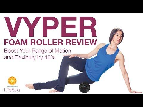 Vyper Foam Roller Review: Boost Your Range of Motion & Flexibility  | John Douillard's LifeSpa