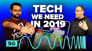 2019 tech we're most excited for | Nope, Sorry