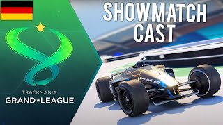 TrackMania Grand League 2020 🏆 - Showmatch  - Cast von TrilluXe und fELIXSAn [GER]