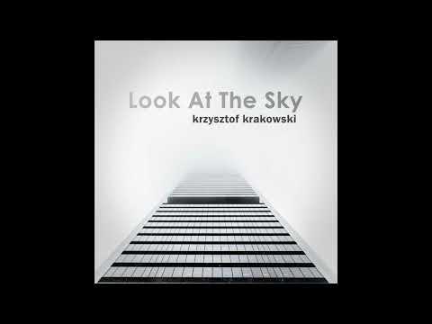 Krzysztof Krakowski - Look At The Sky