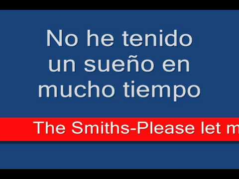 The Smiths Please Let Me Get What I Want Traducido Al Espaol