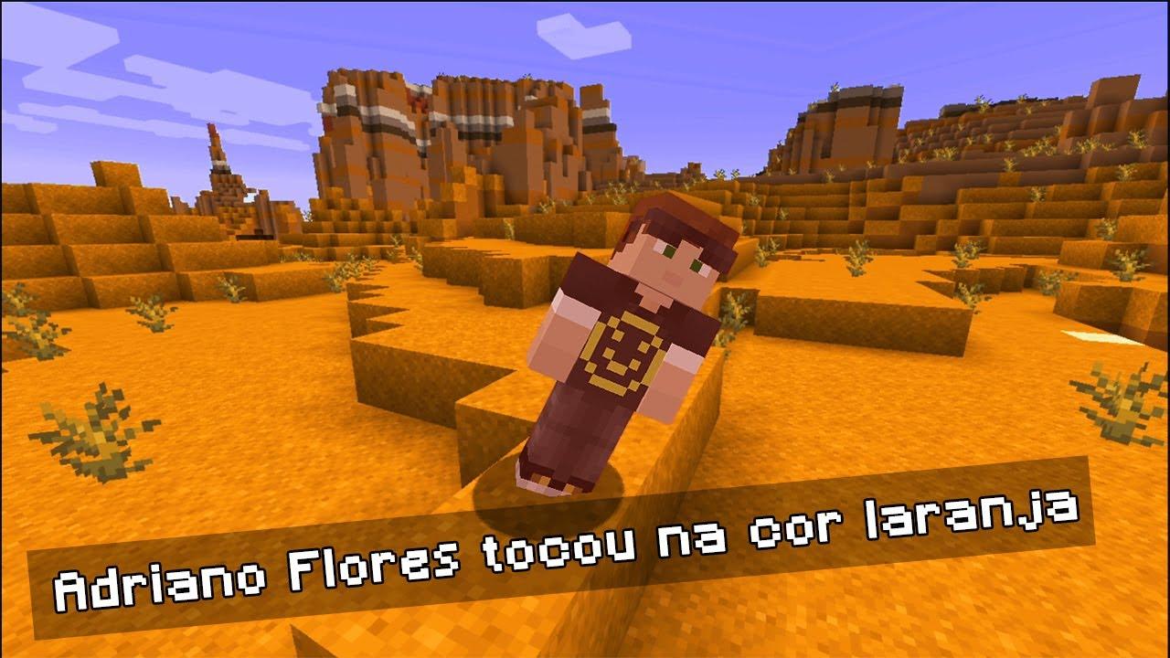 Minecraft, mas você não posso tocar na cor laranja...