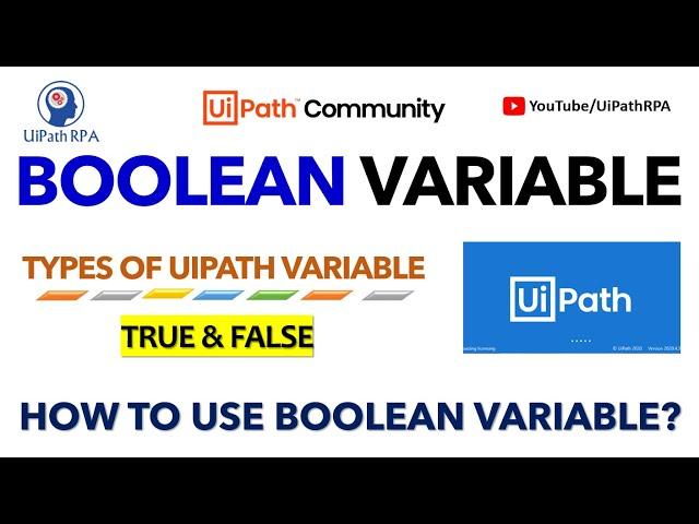 UiPath Boolean Variable | True False UiPath | Types of UiPath Variable |  | UiPathRPA
