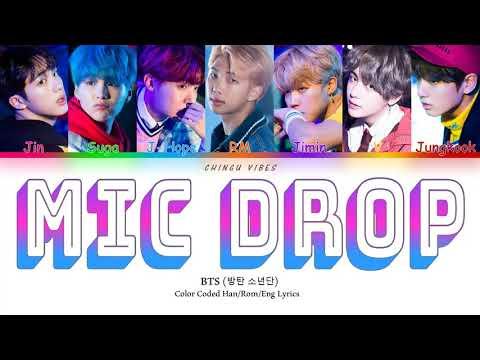 BTS - Mic Drop (Steve Aoki Remix: Full Length Edition) (Color Coded Lyrics - Han/Rom/Eng) indir