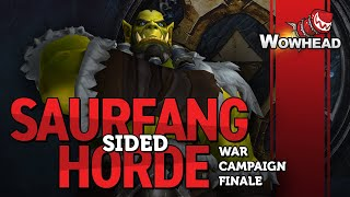 Saurfang Sided Horde War Campaign Finale