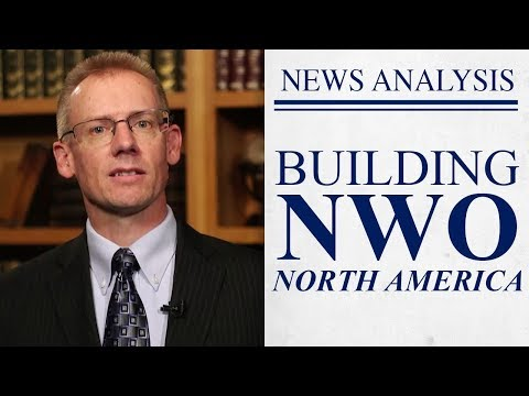 Trade Agreement Builds North American NWO