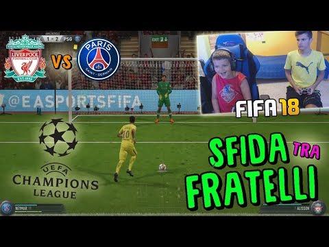 LIVERPOOL vs PSG - CHAMPIONS LEAGUE CONTRO MIO FRATELLO! - Fifa 18