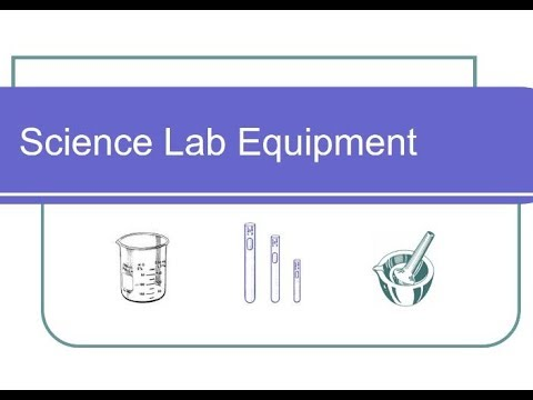 Science Lab Equipment - Pt 1