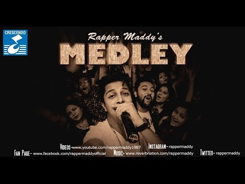 Medley - Rapper Maddy || Audio