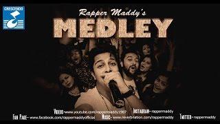 Medley - Rapper Maddy