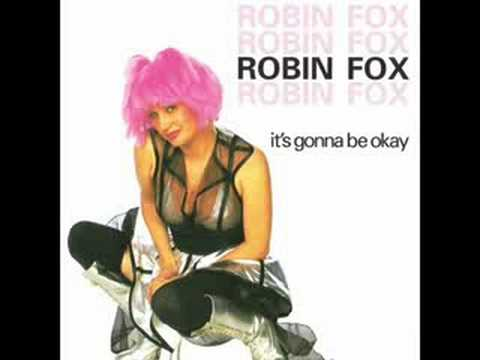 Robin Fox - It's Going To Be Okay (Club Anthem Mix)