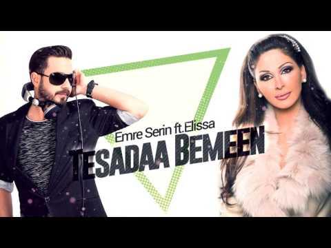 EMRE SERİN feat.ELİSSA  - TESADAA BEMEEN (REMIX)