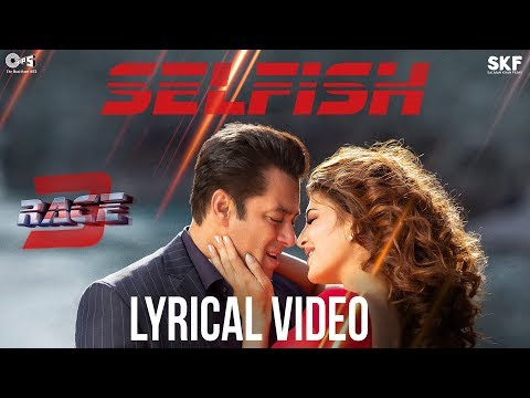 Selfish Song with Lyrics - Race 3 | Salman Khan, Bobby, Jacqueline | Atif Aslam, Iulia, Vishal