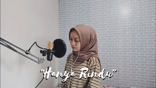 [4.23 MB] HANYA RINDU - ANDMESH (cover) by Desy Rahayu