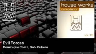 Dominique Costa, Gabi Cubero - Evil Forces