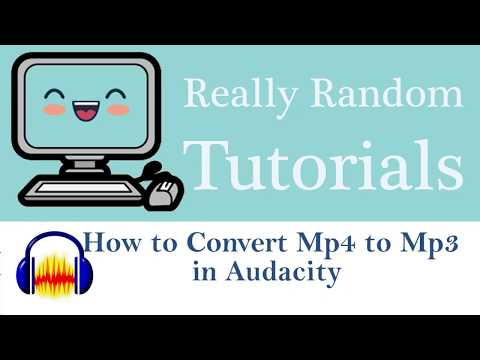 How to Convert a Mp4 to Mp3 in Audacity