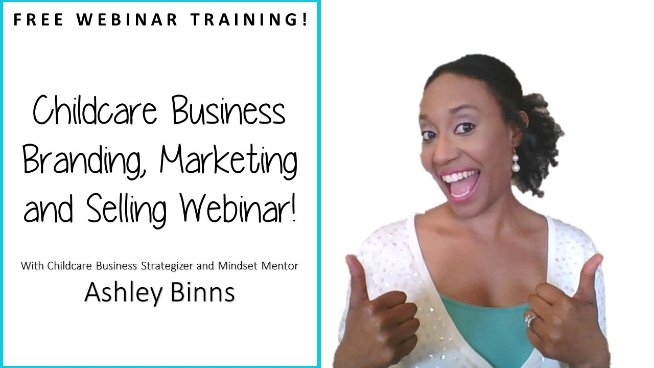 FREE Webinar Training | Childcare Business Marketing, Branding and Selling