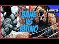 Bane VS Rhino: Epic Battle!