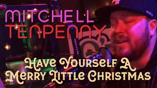 Play Have Yourself a Merry Little Christmas