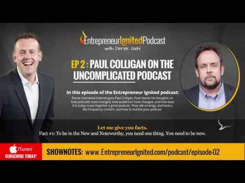 Podcasting 101 with Paul Colligan - How to use Podcasting to grow any business