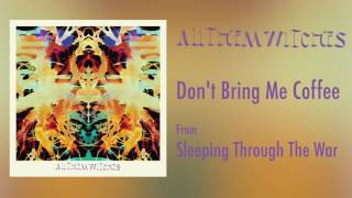 """All Them Witches - """"Don't Bring Me Coffee"""" [Audio Only]"""