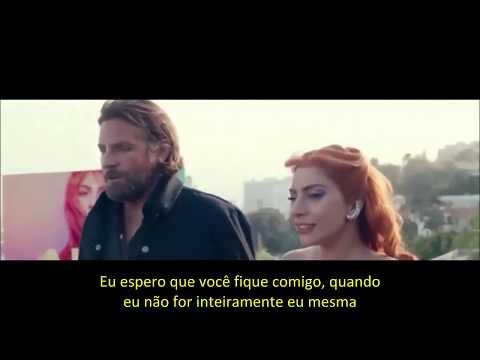 Lady Gaga - Is That Alright? (from A Star Is Born) [Legendado PT/BR]
