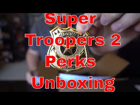 Unboxing Super Troopers 2 Indiegogo perks