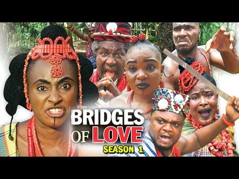 BRIDGES OF LOVE SEASON 1 - (Ken Erics New Movie) 2018 Latest Nigerian Nollywood Movie Full HD thumbnail