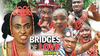 BRIDGES OF LOVE SEASON 1 - (Ken Erics New Movie) 2018 Latest Nigerian Nollywood Movie Full HD