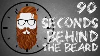 "90 Seconds Behind the Beard #1 - Be ""Street Smart"""